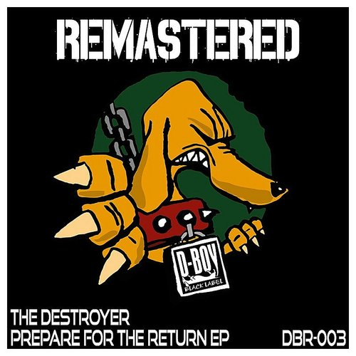 The Destroyer - Prepare For The Return EP