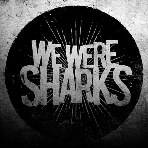 We Were Sharks - Run For Cover (Feat. Jordan Black) - Single