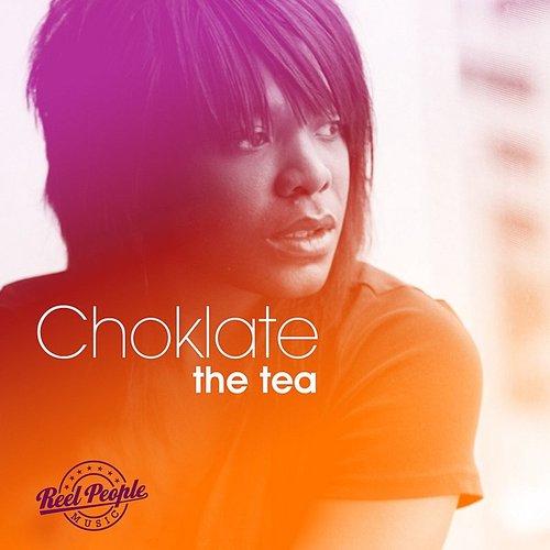 Choklate - The Tea | daddykool