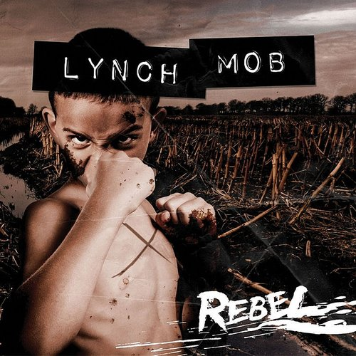 Lynch Mob - Rebel (Picture Disc)
