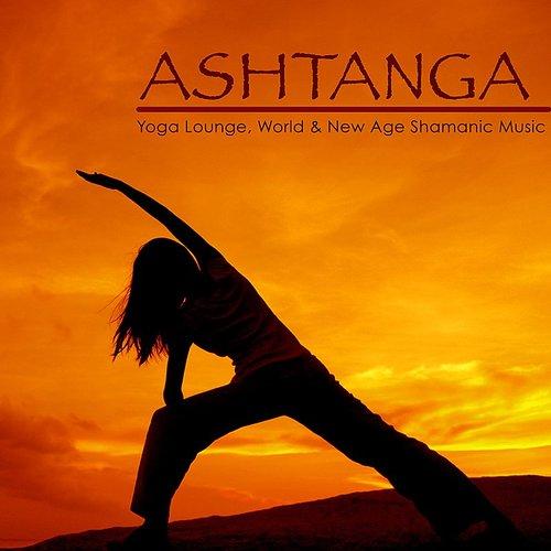 Yoga Music Maestro Ashtanga Yoga Lounge World New Age Shamanic Music For Ashtanga Yoga Vinyasa Flow Yoga Spiritual Healing Daddykool