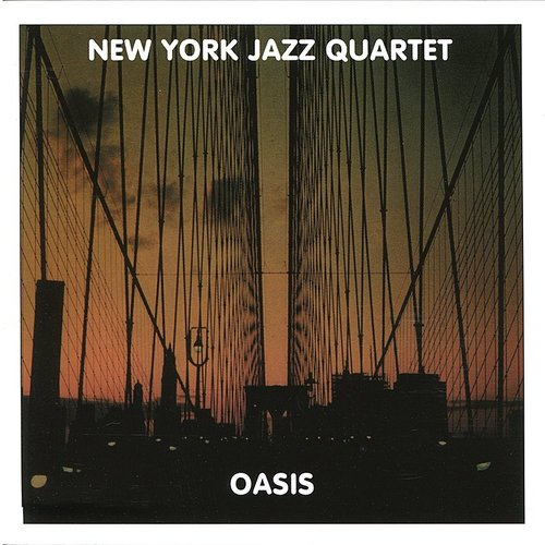 New York Jazz Quartet - Oasis [Reissue] (Jpn)