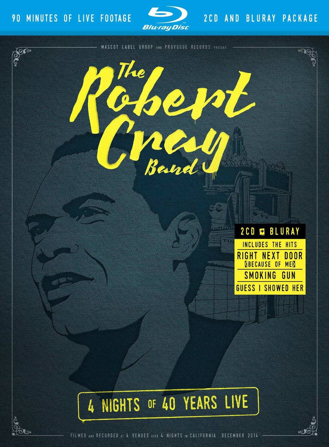 Robert Cray - 4 Nights Of 40 Years Live [2CD + Blu-ray]
