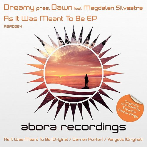 Dawn - Dreamy Presents Dawn, Feat. Magdalen Silvestra: As It Was Meant To Be EP