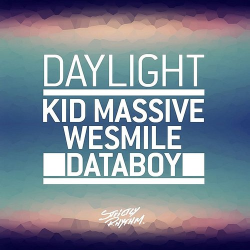 Kid Massive - Daylight - Single