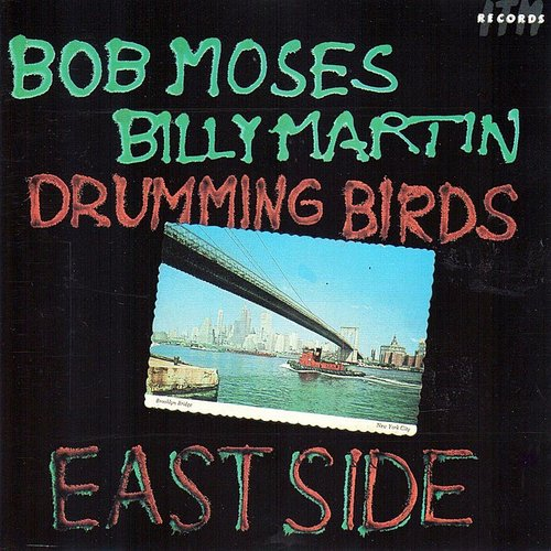 Bob Moses - Drumming Birds (East Side)