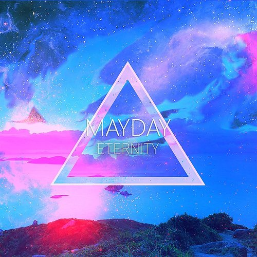 Mayday - Eternity - Single