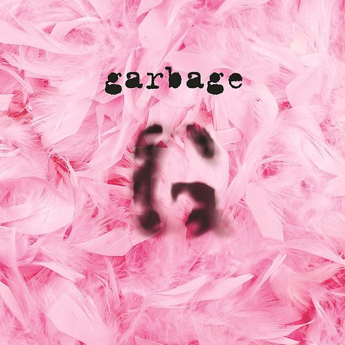 Garbage - Garbage: 20th Anniversary Edition