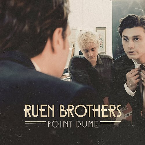 Ruen Brothers - Point Dume EP