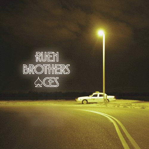 Ruen Brothers - Aces - Single