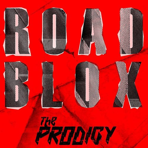 The Prodigy - Roadblox (Paula Temple Remixes) - Single