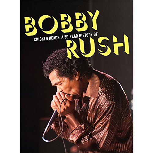 Bobby Rush - Chicken Heads: A 50 Year History Of Bobby Rush [4CD]