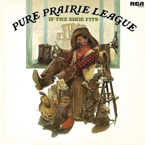 Pure Prairie League - If The Shoe Fits