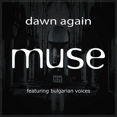 Muse - Dawn Again Mixes EP