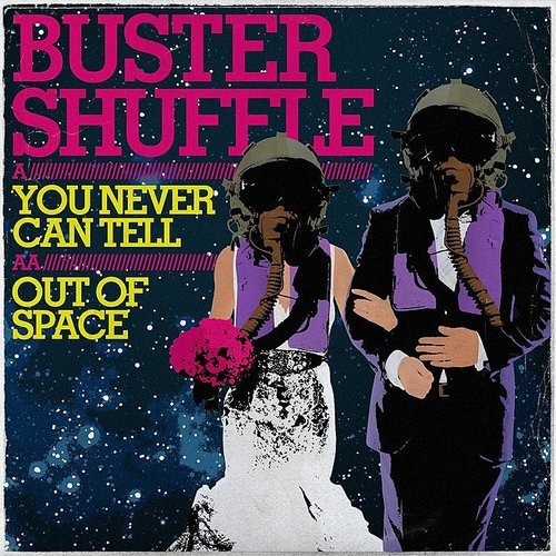 Buster Shuffle - You Never Can Tell - Single