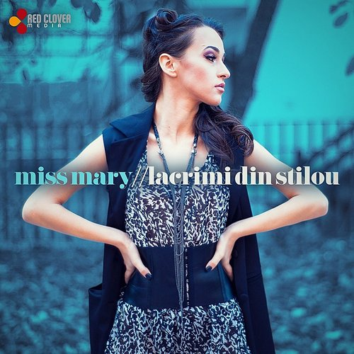 Miss Mary - Lacrimi Din Stilou