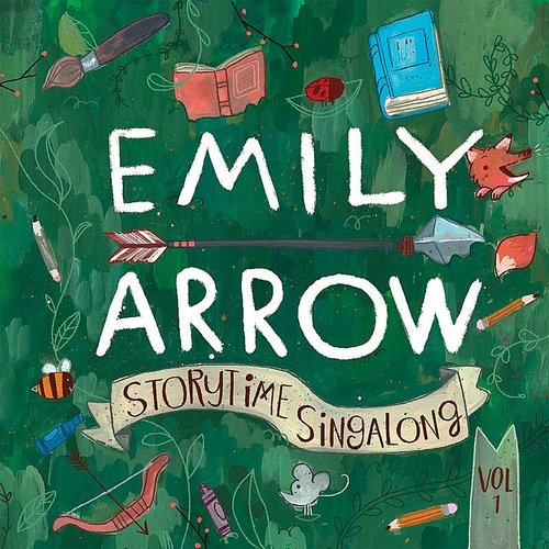 Emily Arrow - Storytime Singalong, Vol. 1