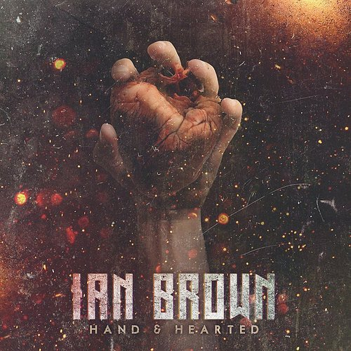 Ian Brown - Hand & Hearted (Feat. Travis Bartlett) - Single