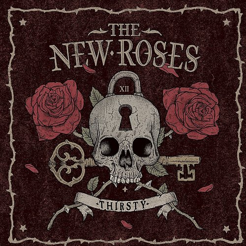 The New Roses - Thirsty - Single