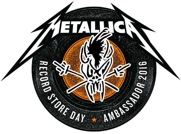 RECORD STORE DAY 2016 AMBASSADOR METALLICA