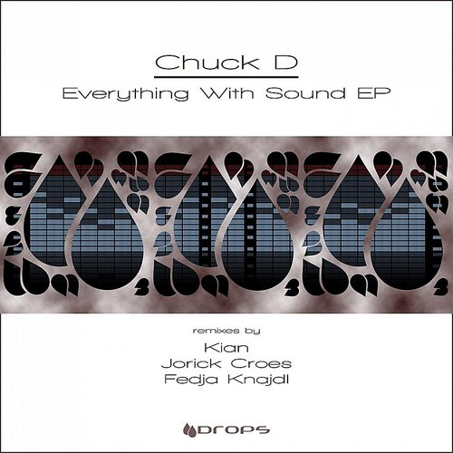 Chuck D - Everything With Sound - Single