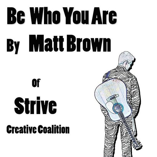 Matt Brown - Be Who You Are