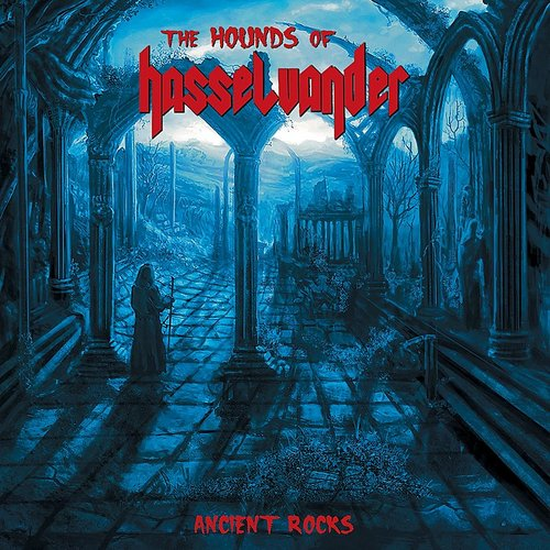 Hounds Of Hasselvander - Ancient Rocks (Ita)
