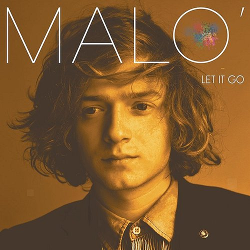 Malo' - Let It Go EP