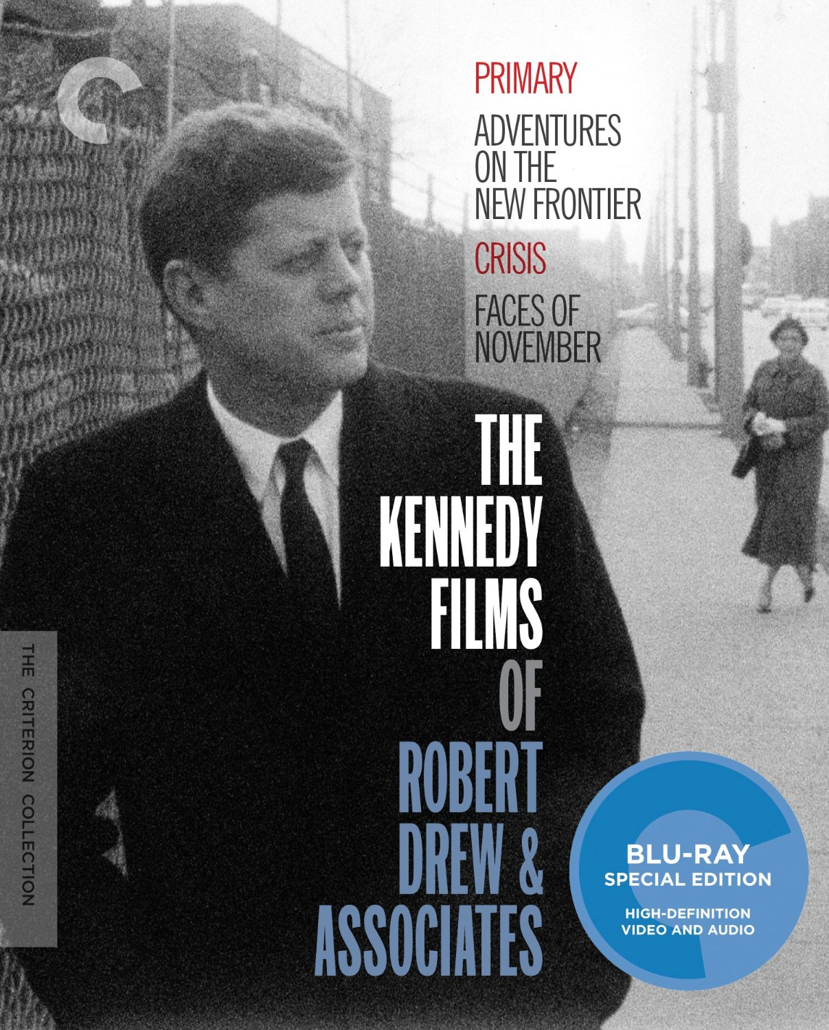 The Kennedy Films of Robert Drew & Associates [Movie] - The Kennedy Films of Robert Drew & Associates [Criterion Collection]