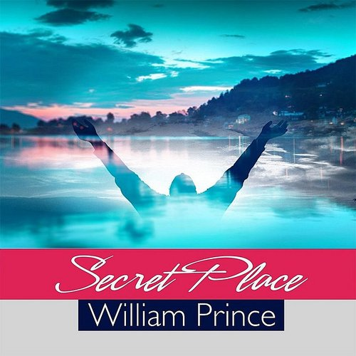 William Prince - Secret Place - Single