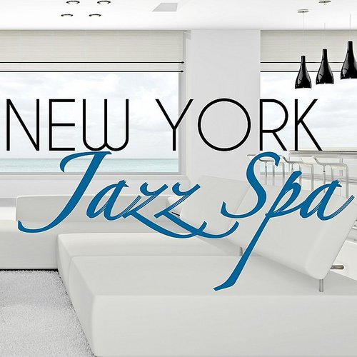 Glenn Yarbrough - New York Jazz Spa - Bossanova Background & Soothing Smooth Jazz For Relaxing Bath Oil, Hydromassage And Massage