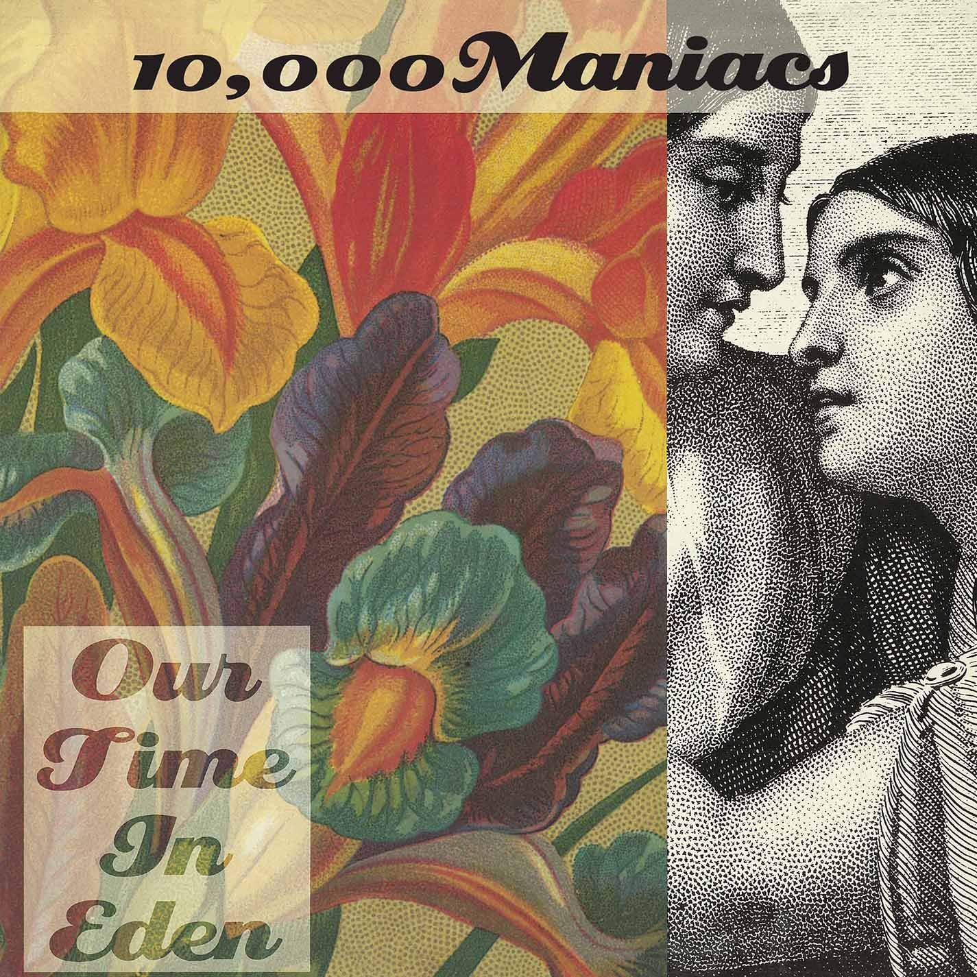 10,000 Maniacs - Our Time In Eden [Remastered]