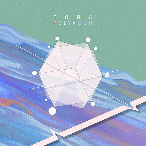 Tora - Poly Amor - Single