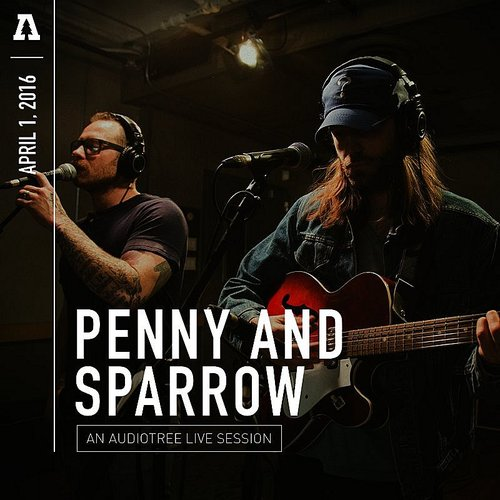 Penny & Sparrow - Penny And Sparrow On Audiotree Live EP