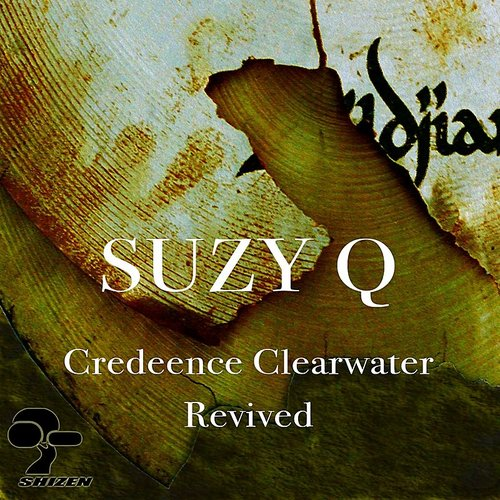 Creedence Clearwater Revived - Suzy Q - Single