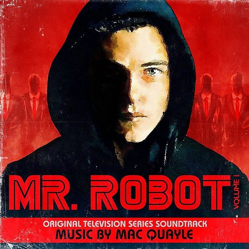 Mac Quayle - Mr. Robot, Vol. 1 [Soundtrack]