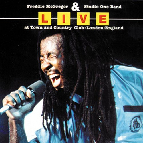 Freddie Mcgregor - Live At Town And Country Club