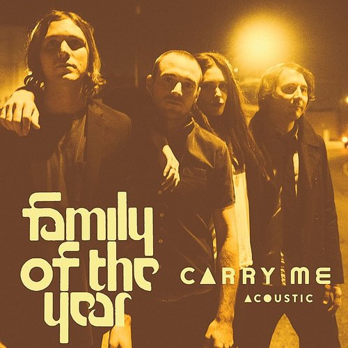 Family of the Year - Carry Me (Feat. Z Berg & Erica Driscoll) [Acoustic] - Single