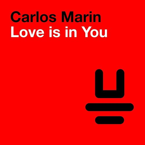 Carlos Marin - Love Is In You