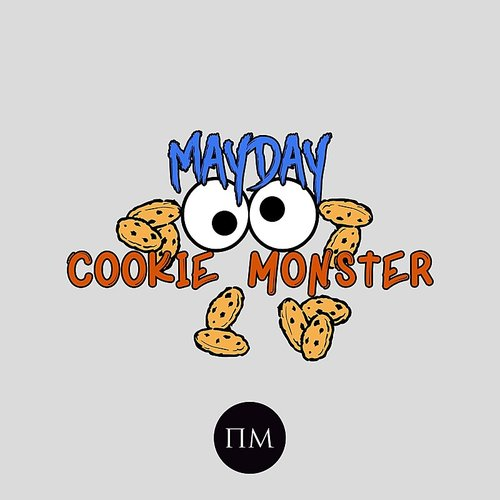 Mayday - Cookie Monster EP