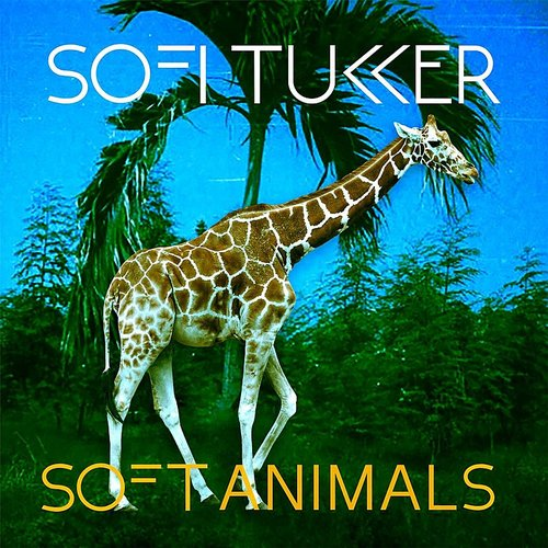 Sofi Tukker - Soft Animals EP