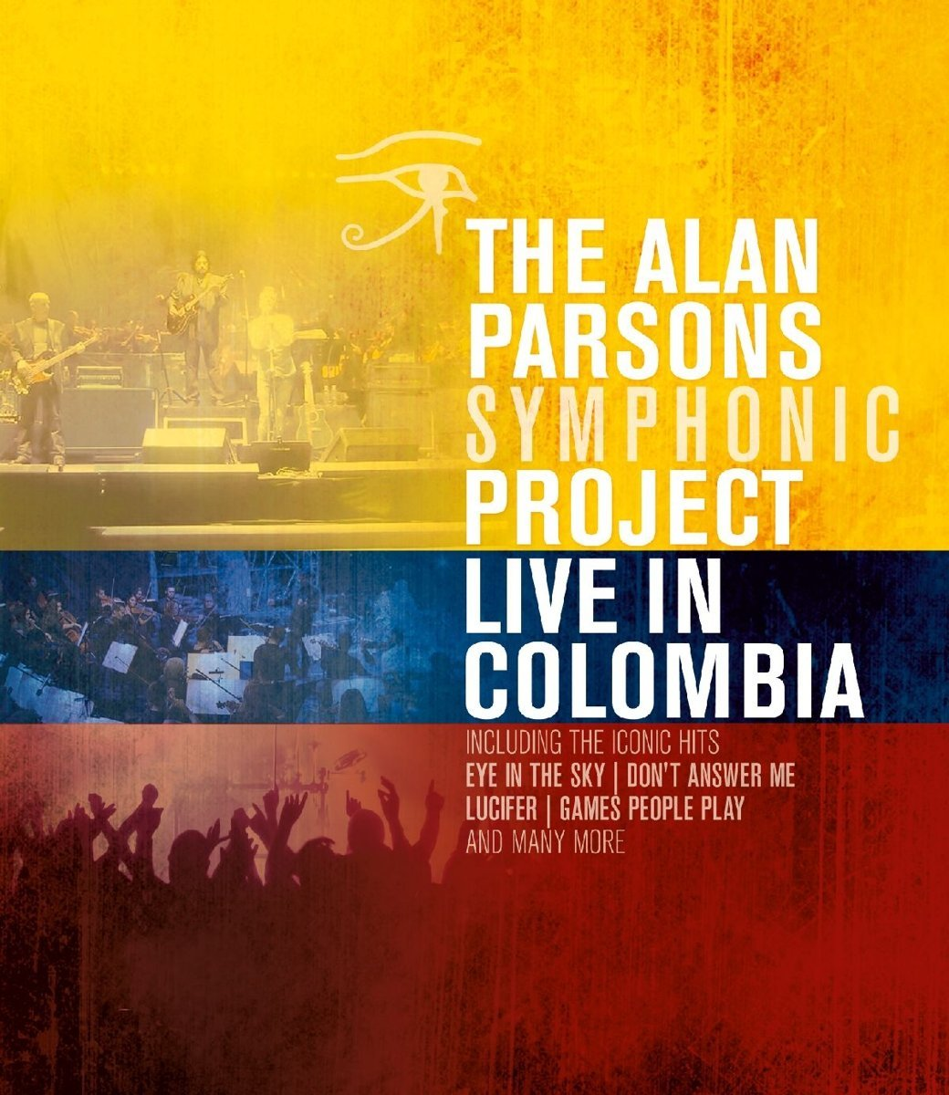 The Alan Parsons Symphonic Project - Live In Columbia [Blu-ray]