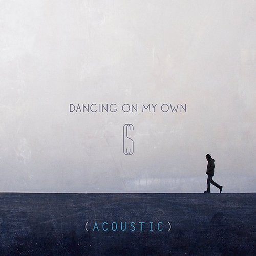 Calum Scott - Dancing On My Own (Acoustic) - Single