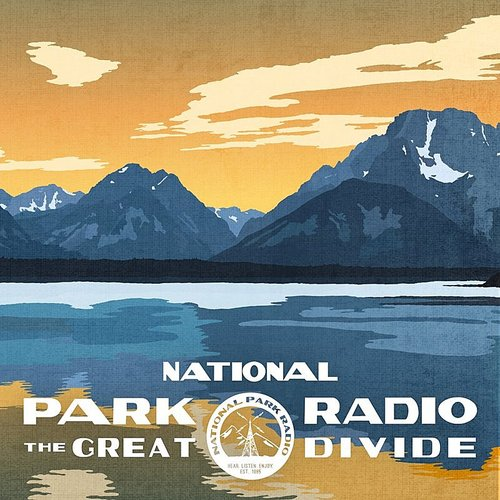 National Park Radio - The Great Divide
