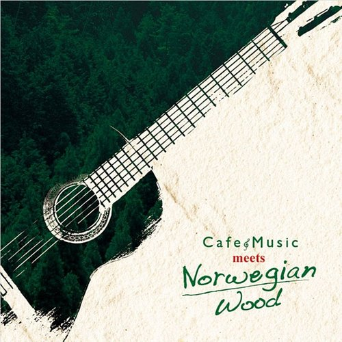 Antonio Morina Gallerio - Cafe Music Meets Norwegian Wood