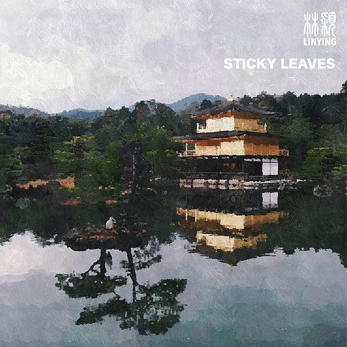 Linying - Sticky Leaves - Single