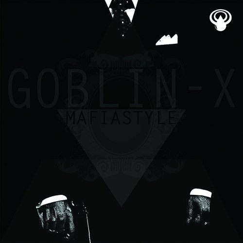 Goblin - X - Mafiastyle - Single