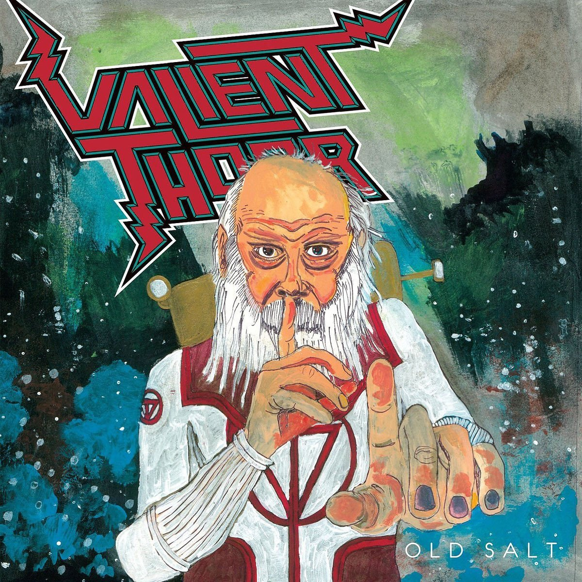 Valient Thorr - Old Salt