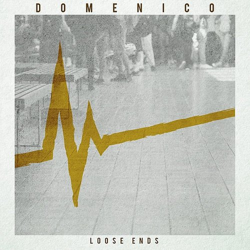 Domenico - Loose Ends - Single