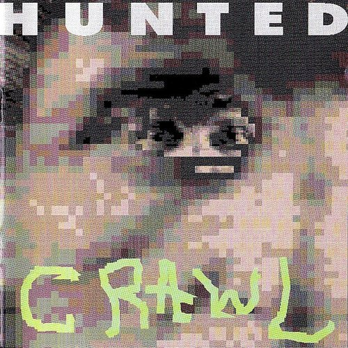 Hunted - Crawl (Deluxe Edition)